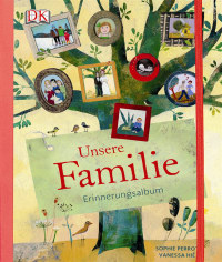 Coverbild Unsere Familie von Sophie Perrot, 9783831022281