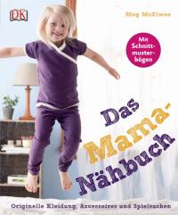Coverbild Das Mama-Nähbuch von Meg McElwee, 9783831022618