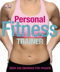 Coverbild Personal Fitness Trainer von Kelly Thompson, 9783831023257