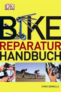 Coverbild Bike-Reparaturhandbuch von Chris Sidwells, 9783831023318