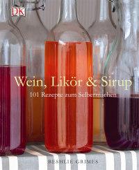 Coverbild Wein, Likör & Sirup, 9783831023349