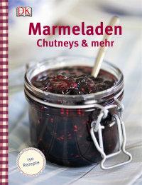 Coverbild Marmeladen, Chutneys & mehr von Thane Prince, 9783831023387