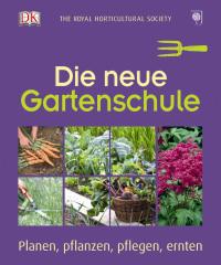 Coverbild Die neue Gartenschule von Royal Horticultural Society, 9783831023431
