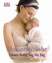Coverbild Das erste Jahr von Ilona Bedefy, 9783831023493
