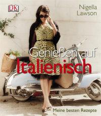 Coverbild Genießen auf Italienisch von Nigella Lawson, 9783831023523
