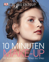 Coverbild 10 Minuten Make-up von Boris Entrup, 9783831023714
