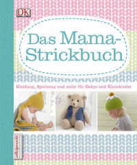 Coverbild Das Mama-Strickbuch, 9783831023950