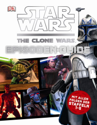 Coverbild Star Wars The Clone Wars Episoden-Guide, 9783831024070