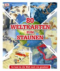 Coverbild 80 Weltkarten zum Staunen, 9783831024131
