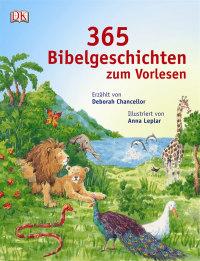 Coverbild 365 Bibelgeschichten zum Vorlesen von Deborah Chancellor, Anna Leplar, 9783831024179