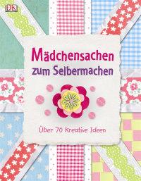 Coverbild Mädchensachen zum Selbermachen, 9783831024186