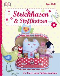 Coverbild Strickhasen & Stoffkatzen von Jane Bull, 9783831024209