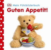 Coverbild Mein Fühlbilderbuch. Guten Appetit!, 9783831024254