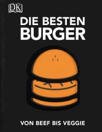 Coverbild Die besten Burger von David Japy, Élodie Rambaud, Victor Garnier, 9783831024537