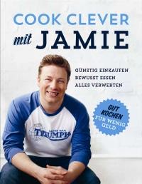 Coverbild Cook clever mit Jamie von Jamie Oliver, 9783831024858