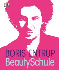 Coverbild BeautySchule von Boris Entrup, 9783831025152