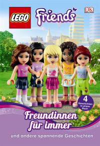 Coverbild LEGO® Friends. Freundinnen für immer, 9783831025220