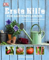 Coverbild Erste Hilfe für Gartenpflanzen von Jo Wittingham, 9783831025374