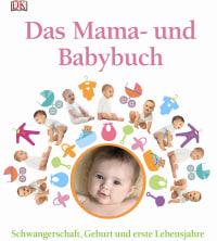 Coverbild Das Mama- und Babybuch, 9783831025428