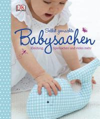 Coverbild Selbst gemachte Babysachen, 9783831025503