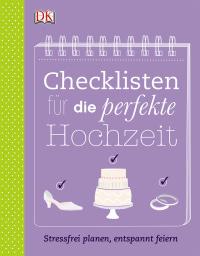 Coverbild Checklisten für die perfekte Hochzeit von Kathrin Nord, 9783831025589