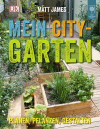Coverbild Mein City-Garten von Matt James, 9783831025770