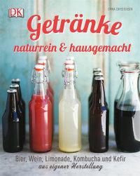 Coverbild Getränke naturrein & hausgemacht von Emma Christensen, 9783831025848