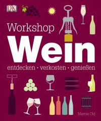 Coverbild Workshop Wein von Marnie Old, 9783831026425