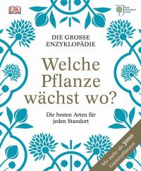 Coverbild Welche Pflanze wächst wo? von The Royal Horticultural Society, 9783831026470