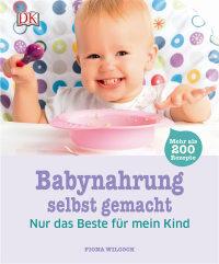 Coverbild Babynahrung selbst gemacht von Fiona Wilcock, 9783831026500