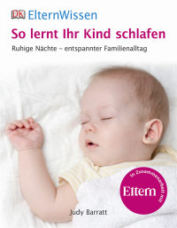 Coverbild Eltern-Wissen. So lernt ihr Kind schlafen, 9783831026517