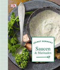 Coverbild Selbst gemacht: Saucen & Marinaden, 9783831026616