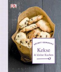 Coverbild Selbst gemacht: Kekse & kleine Kuchen, 9783831026623