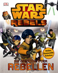 Coverbild Star Wars Rebels™, 9783831026692