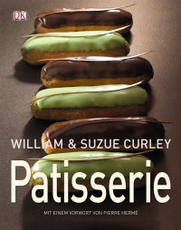 Coverbild Patisserie von William Curley, Suzue Curley, 9783831026784