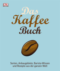 Coverbild Das Kaffee-Buch von Anette Moldvaer, 9783831026814
