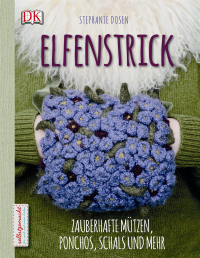 Coverbild Elfenstrick von Stephanie Dosen, 9783831026852