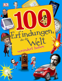 Coverbild 100 Erfindungen, die die Welt verändert haben, 9783831027019
