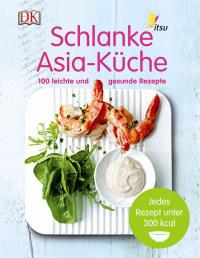 Coverbild Schlanke Asia-Küche von Julian Metcalfe, 9783831027354