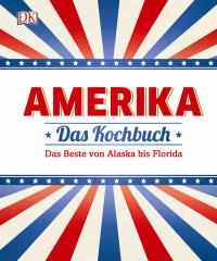 Coverbild Amerika - Das Kochbuch von Elena Rosemond-Hoerr, Caroline Bretherton, 9783831027392