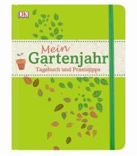Coverbild Mein Gartenjahr, 9783831027491