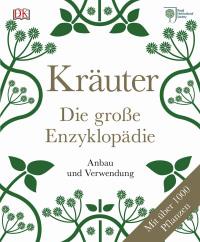 Coverbild Kräuter - Die große Enzyklopädie von Deni Bown, 9783831027538