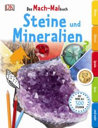 Coverbild Das Mach-Malbuch. Steine und Mineralien, 9783831027699