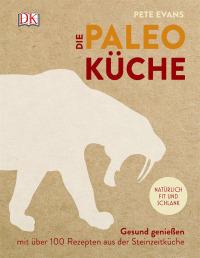 Coverbild Die Paleoküche von Pete Evans, 9783831027774