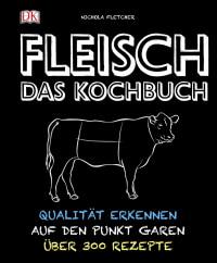 Coverbild Fleisch - Das Kochbuch von Nichola Fletcher, 9783831027873