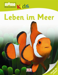 Coverbild memo Kids. Leben im Meer, 9783831027972