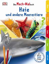 Coverbild Das Mach-Malbuch. Haie und andere Meerestiere, 9783831028054