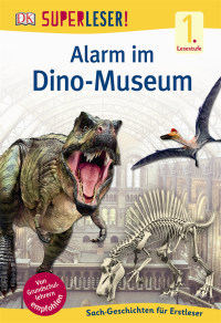 Coverbild SUPERLESER! Alarm im Dino-Museum, 9783831028139