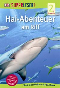 Coverbild SUPERLESER! Hai-Abenteuer am Riff, 9783831028160