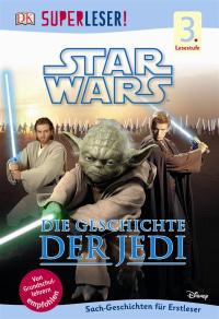 Coverbild SUPERLESER! Star Wars™ Die Geschichte der Jedi, 9783831028207